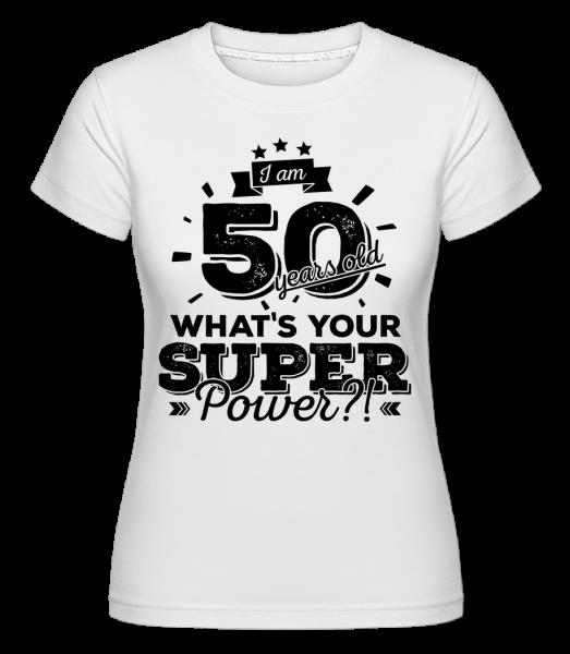 50 Years Super Power - T-shirt Shirtinator femme - Blanc - Vorn