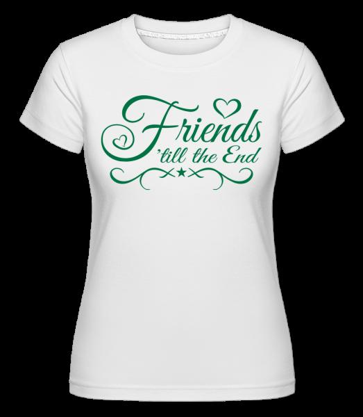 Friends 'Till The End - T-shirt Shirtinator femme - Blanc - Vorn