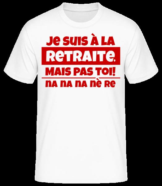 Je Suis À La Retraite - T-shirt standard homme - Blanc - Vorn