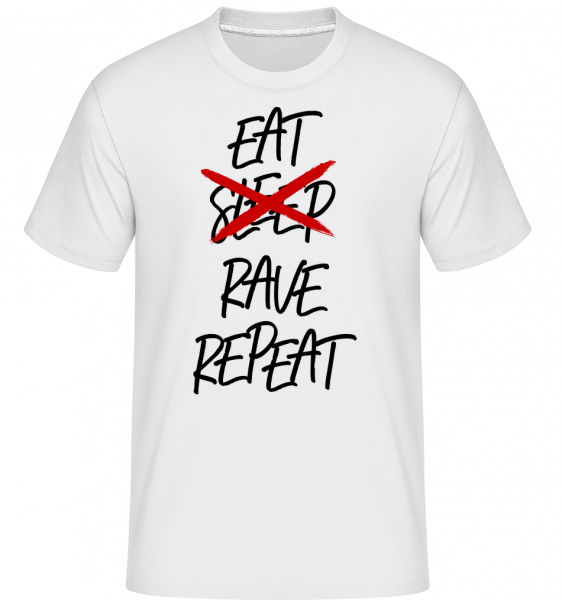 Eat Rave Repeat - T-Shirt Shirtinator homme - Blanc - Vorn