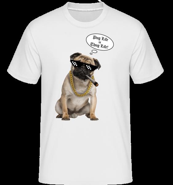 Pug Life Thug Life -  T-Shirt Shirtinator homme - Blanc - Vorn