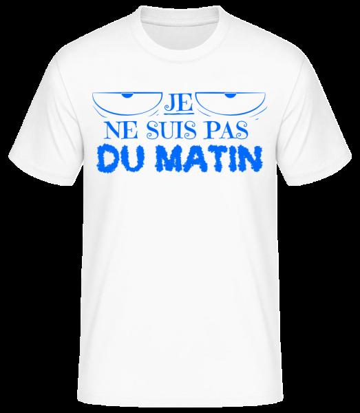 Je Ne Suis Pas Du Matin - T-shirt standard homme - Blanc - Vorn