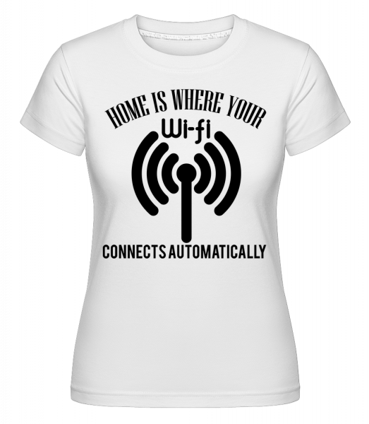 When The Wifi Connects - T-shirt Shirtinator femme - Blanc - Vorn