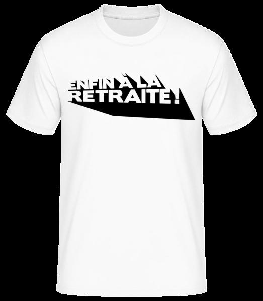 Enfin À La Retraite! - T-shirt standard homme - Blanc - Vorn