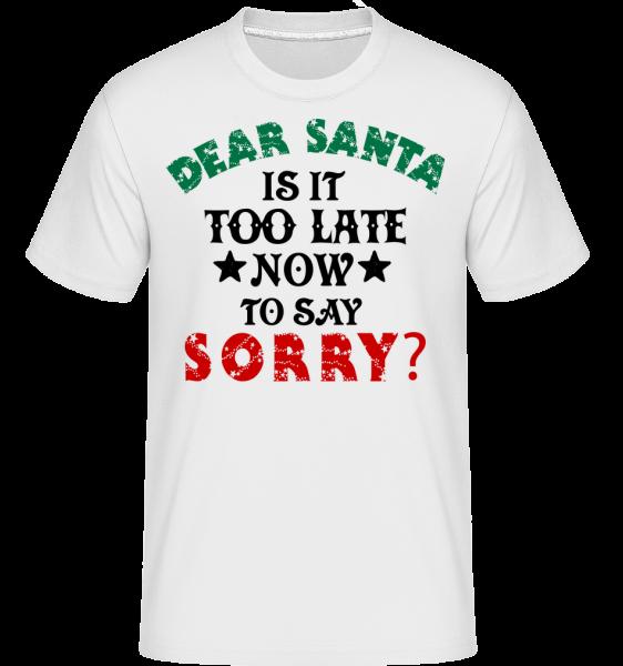 Dear Santa Is It Too Late? - T-Shirt Shirtinator homme - Blanc - Vorn