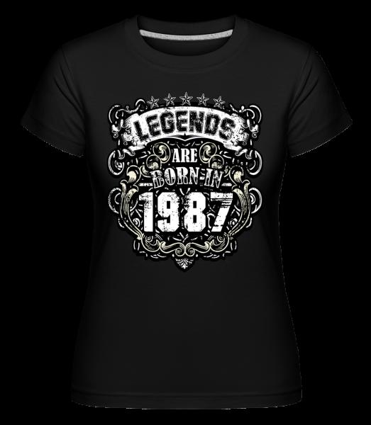 Legends Are Born In 1987 - T-shirt Shirtinator femme - Noir - Vorn