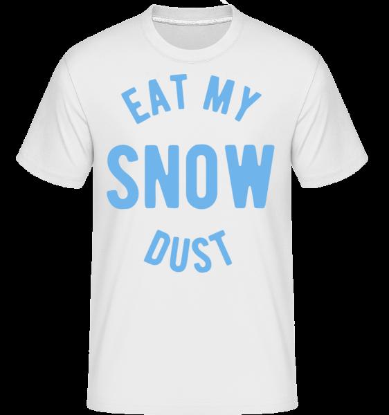 Eat My Snow Dust - T-Shirt Shirtinator homme - Blanc - Vorn