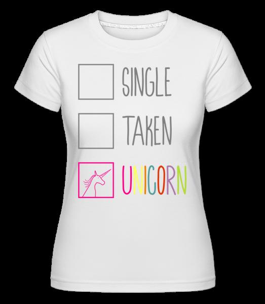 Single Taken Unicorn - T-shirt Shirtinator femme - Blanc - Vorn