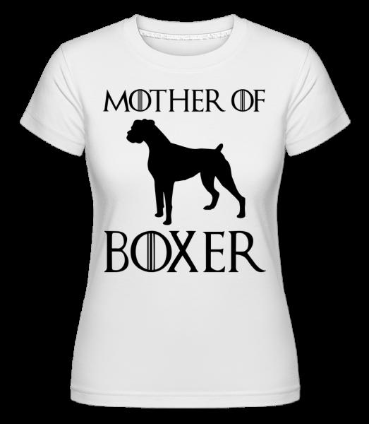 Mother Of Boxer - T-shirt Shirtinator femme - Blanc - Vorn