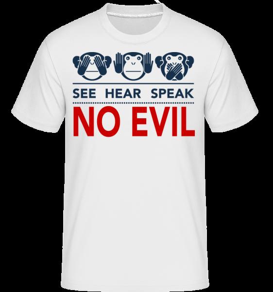 See Hear Speak No Evil - T-Shirt Shirtinator homme - Blanc - Vorn