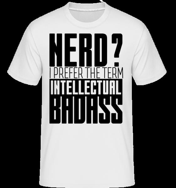 Nerd? Badass - T-Shirt Shirtinator homme - Blanc - Vorn