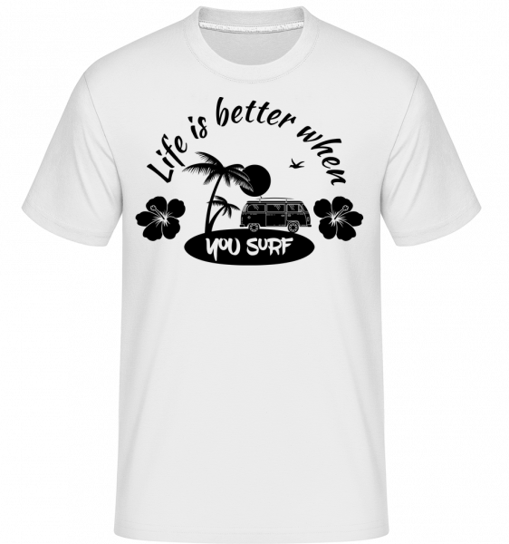 Life Is Better When You Surf - T-Shirt Shirtinator homme - Blanc - Vorn