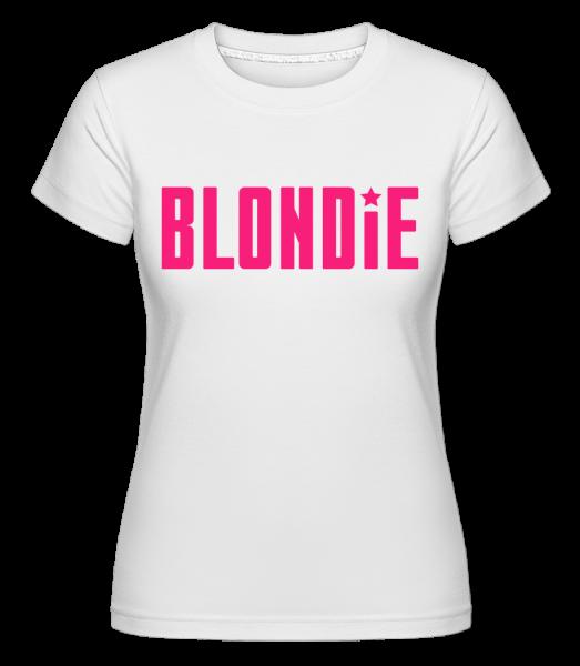 Blondie - T-shirt Shirtinator femme - Blanc - Vorn