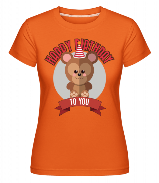 Happy Birthday To You Singe - T-shirt Shirtinator femme - Orange - Vorn