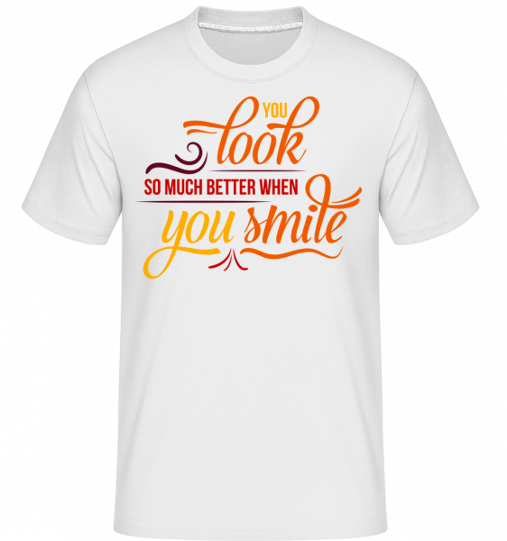 You Look So Much Better When You - T-Shirt Shirtinator homme - Blanc - Vorn