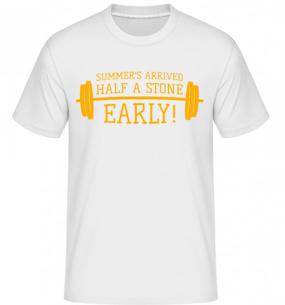 Summer's Arrived Half A Stone Ea - T-Shirt Shirtinator homme - Blanc - Vorn