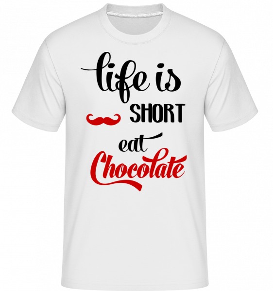 Life Is Short, Eat Chocolate - T-Shirt Shirtinator homme - Blanc - Vorn