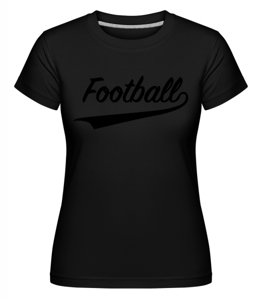Football Mot Écrit -  T-shirt Shirtinator femme - Noir - Vorn