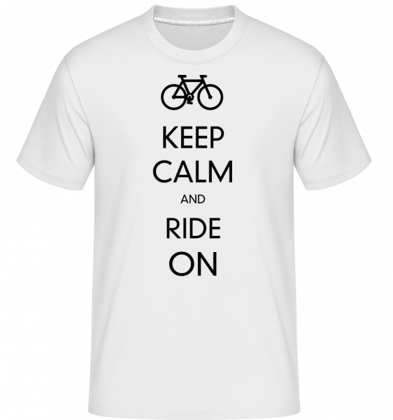 Keep Calm And Ride On - T-Shirt Shirtinator homme - Blanc - Vorn
