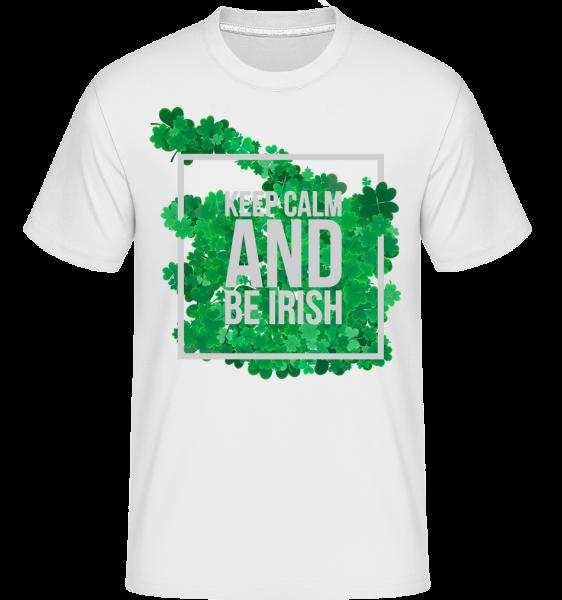 Keep Calm And Be Irish Logo - T-Shirt Shirtinator homme - Blanc - Vorn