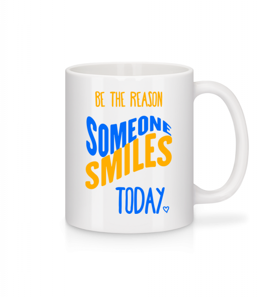 Be The Reason Someone Smiles Today - Mug en céramique blanc - Blanc - Vorn