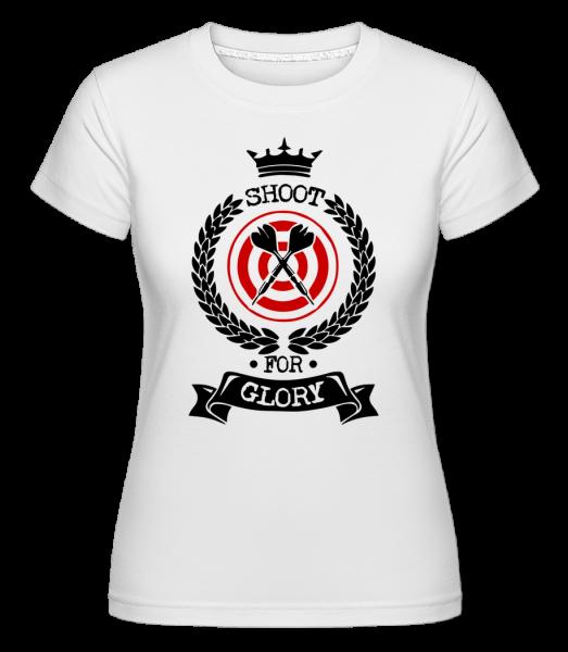 Darts Shoot For Glory - T-shirt Shirtinator femme - Blanc - Vorn