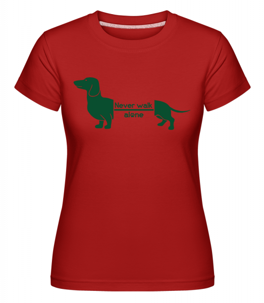 Never Walk Alone Dachshund - T-shirt Shirtinator femme - Rouge - Vorn
