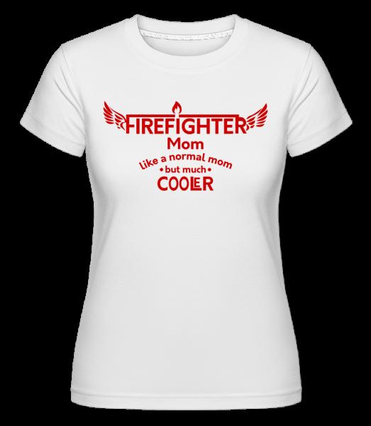 Cool Firefighter Mom - T-shirt Shirtinator femme - Blanc - Vorn