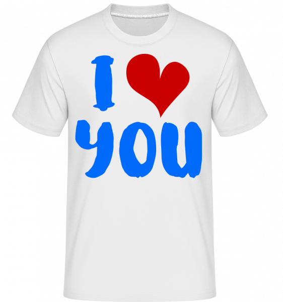 I Love You - T-Shirt Shirtinator homme - Blanc - Vorn