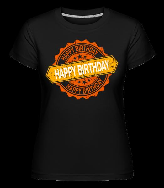 Happy Birthday Logo -  T-shirt Shirtinator femme - Noir - Vorn