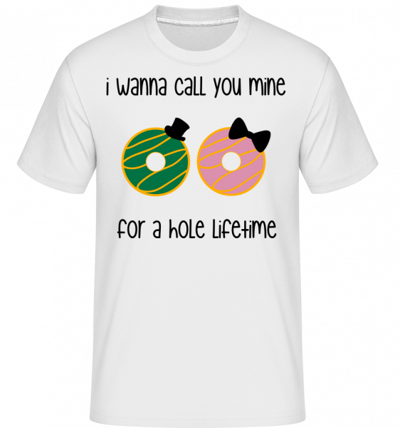 For A Hole Lifetime - T-Shirt Shirtinator homme - Blanc - Vorn