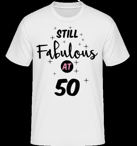 Still Fabulous At 50 - T-Shirt Shirtinator homme - Blanc - Vorn